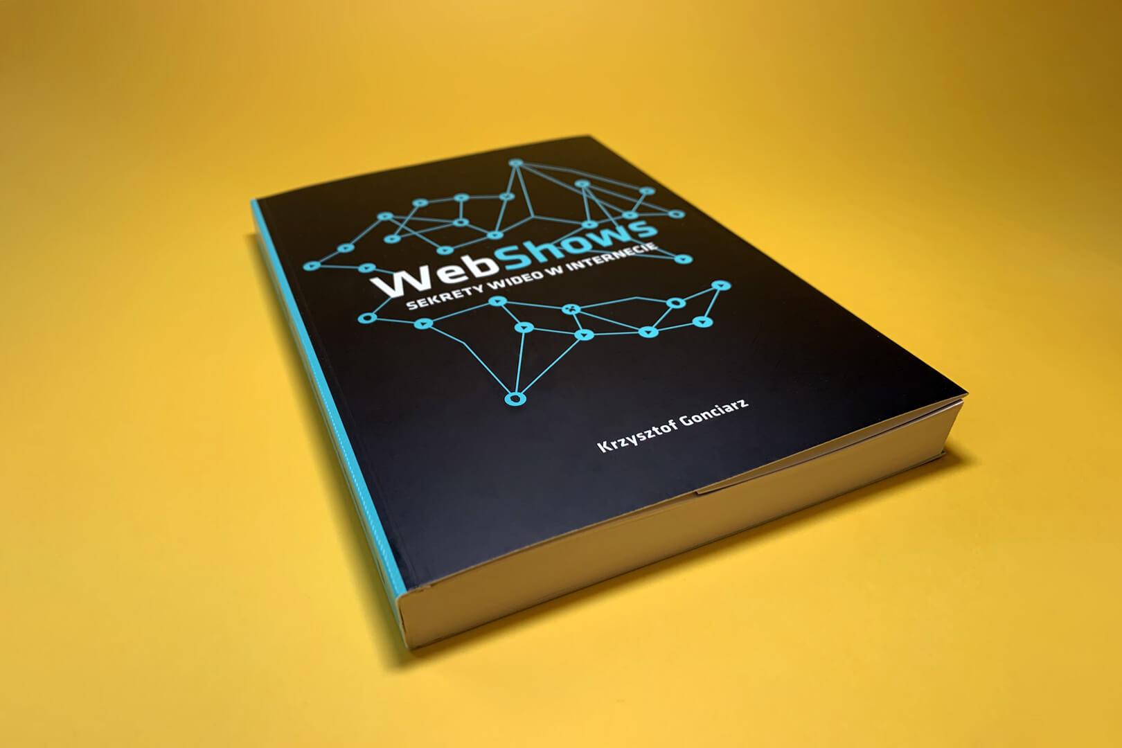 Zdjęcie książki WebShows Krzysztofa Gonciarza